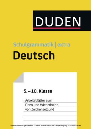 Übungsblätter Zeichensetzung zur Duden Schulgrammatik extra - Deutsch