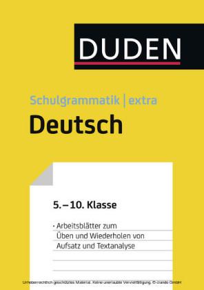 Übungsblätter Aufsatz/Textanalyse zur Duden Schulgrammatik extra - Deutsch