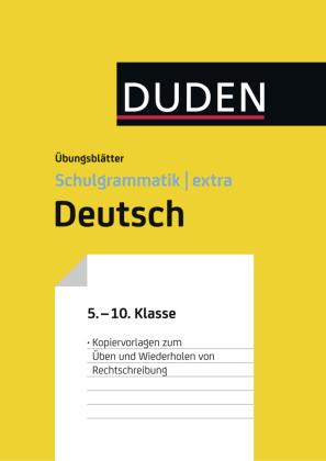 Übungsblätter Rechtschreibung zur Duden Schulgrammatik extra - Deutsch