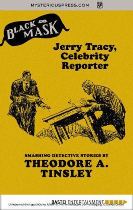 Jerry Tracy, Celebrity Reporter