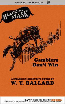 Gamblers Don't Win
