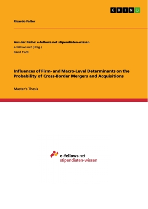Influences of Firm- and Macro-Level Determinants on the Probability of Cross-Border Mergers and Acquisitions