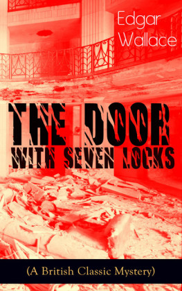 The Door with Seven Locks (A British Classic Mystery)