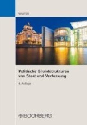 Politische Grundstrukturen von Staat und Verfassung