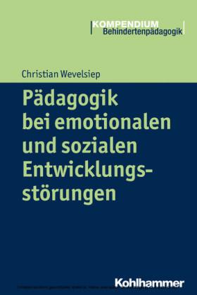 Pädagogik bei emotionalen und sozialen Entwicklungsstörungen