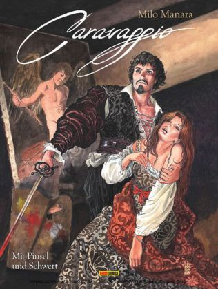 Milo Manara: Caravaggio, Band 1