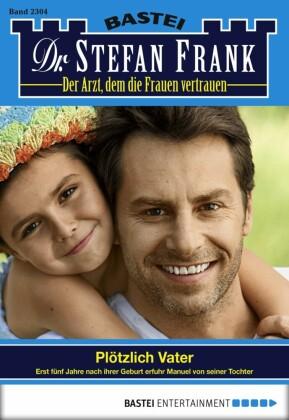 Dr. Stefan Frank - Folge 2304