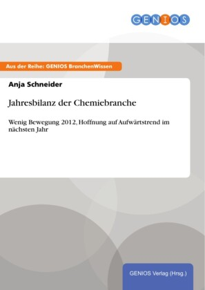 Jahresbilanz der Chemiebranche