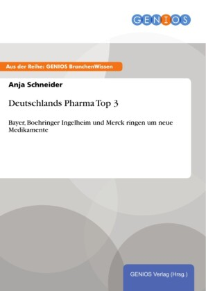 Deutschlands Pharma Top 3