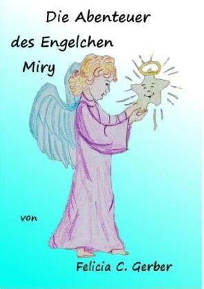 Die Abenteuer des Engelchen Miry