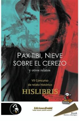 Pax tibi, Nieve sobre el cerezo y otros relatos