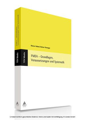 FMEA - Grundlagen, Voraussetzungen und Systematik (E-Book, PDF)