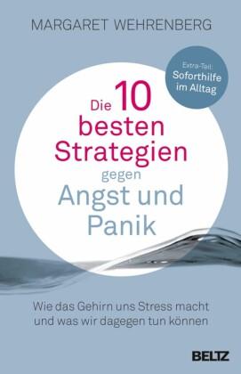 Die 10 besten Strategien gegen Angst und Panik