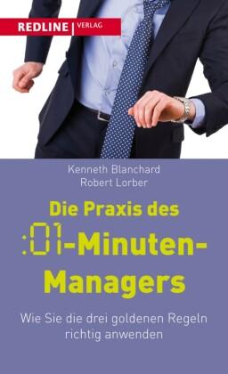 Die Praxis des :01-Minuten-Managers