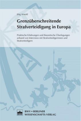 Grenzüberschreitende Strafverteidigung in Europa