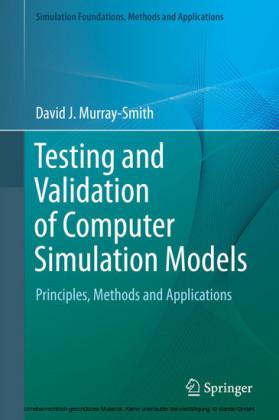 Testing and Validation of Computer Simulation Models