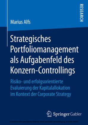 Strategisches Portfoliomanagement als Aufgabenfeld des Konzern-Controllings