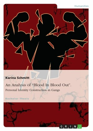 An Analysis of 'Blood In Blood Out'. Personal Identity Construction in Gangs