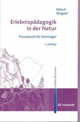 Erlebnispädagogik in der Natur