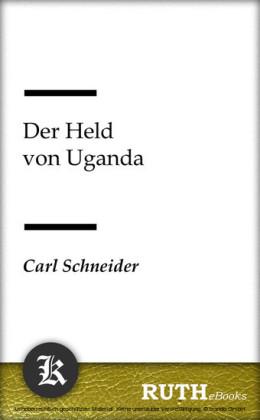 Der Held von Uganda