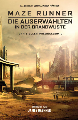 Maze Runner 2: Die Auserwählten in der Brandwüste - Offizieller Prequel-Comic