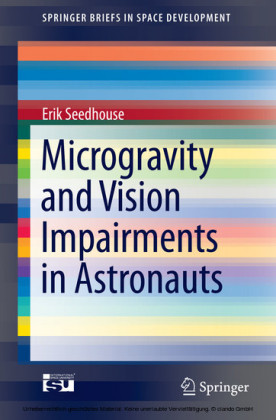 Microgravity and Vision Impairments in Astronauts