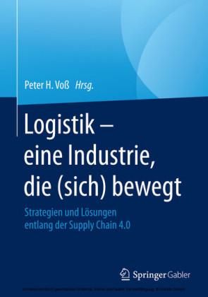 Logistik - eine Industrie, die (sich) bewegt