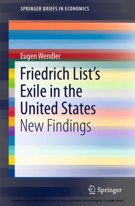 Friedrich List's Exile in the United States