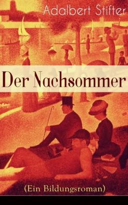Der Nachsommer (Ein Bildungsroman)