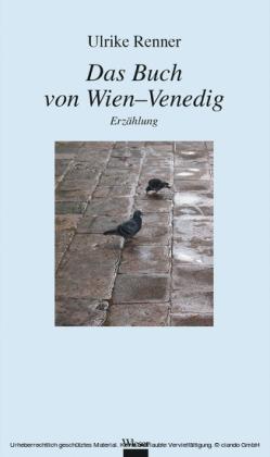 Das Buch von Wien-Venedig