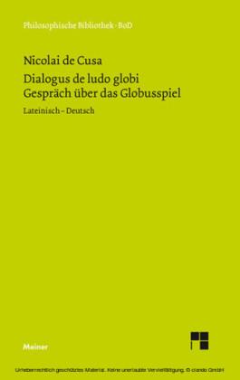 Schriften in deutscher Übersetzung / Über das Globusspiel