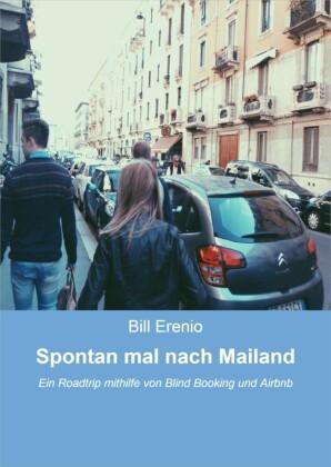 Spontan mal nach Mailand