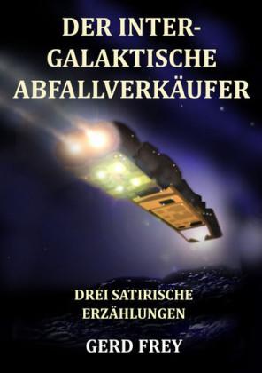 Der intergalaktische Abfallverkäufer