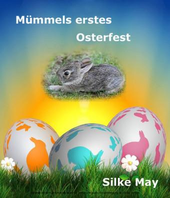 Mümmels erstes Osterfest