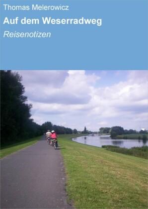 Auf dem Weserradweg