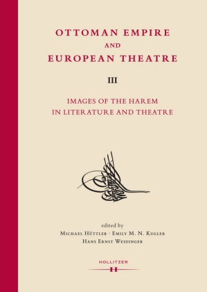 Ottoman Empire and European Theatre Vol. III