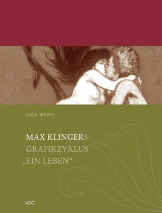 Max Klingers Grafikzyklus 'Ein Leben'