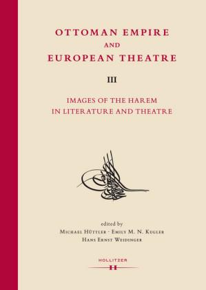Ottoman Empire and European Theatre Vol. III