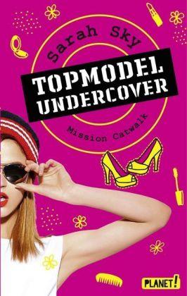 Topmodel Undercover - Mission Catwalk