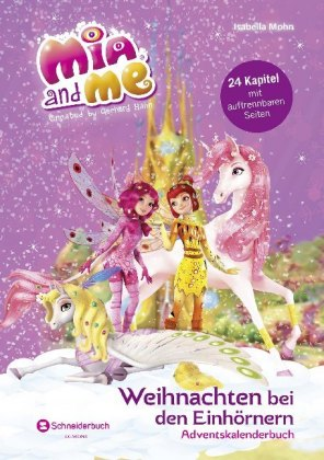 Mia and me - Weihnachten bei den Einhörnern