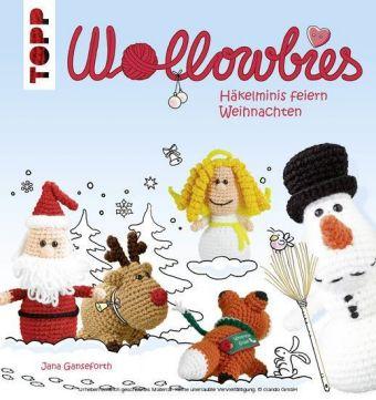 Wollowbies - Häkelminis feiern Weihnachten