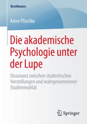 Die akademische Psychologie unter der Lupe