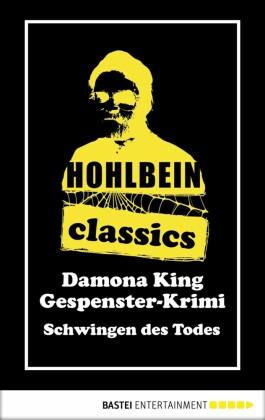 Hohlbein Classics - Schwingen des Todes