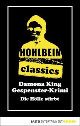 Hohlbein Classics - Die Hölle stirbt