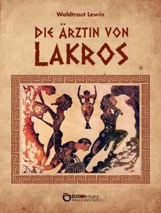 Die Ärztin von Lakros