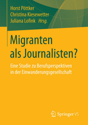 Migranten als Journalisten?