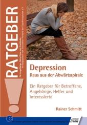 Depression - Raus aus der Abwärtsspirale