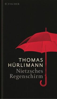 Nietzsches Regenschirm