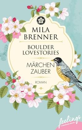 Boulder Lovestories - Märchenzauber