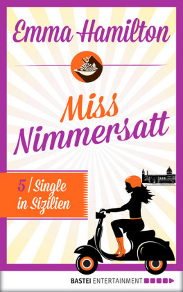 Miss Nimmersatt - Episode 5